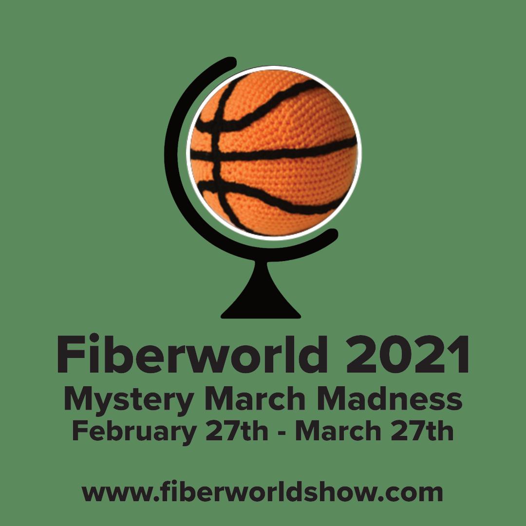 Fiberworld 2021 Mystery March Madness